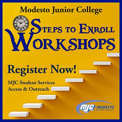 MJC offers Steps to Enroll workshops